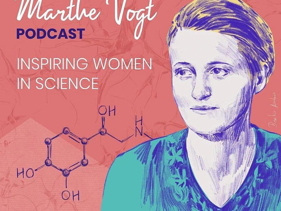 Marthe-Vogt-Podcast: Inspirierende Frauen in der Wissenschaft