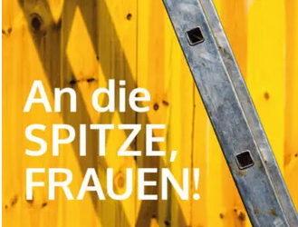 An die SPITZE, FRAUEN! – Das SHE works! Magazin im Juli 2021
